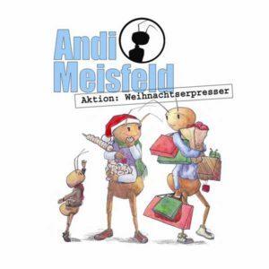 Andi Meisfeld - Aktion: Weihnachtserpresser Hörspiel