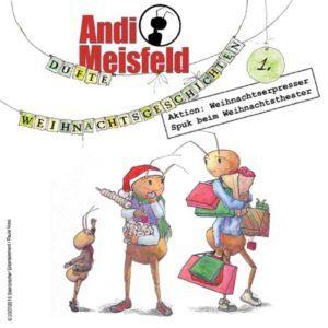 Andi Meisfeld - Dufte Weihnachtsgeschichten 1 Hörspiel