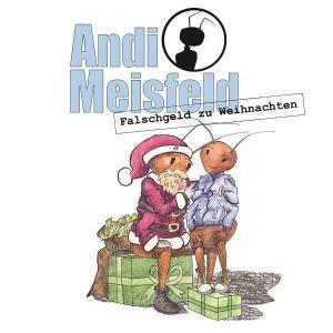 Andi Meisfeld - Falschgeld zu Weihnachten Hörspiel