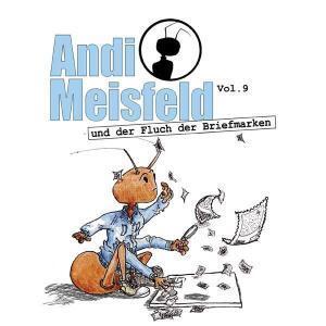 Andi Meisfeld - und der Fluch der Briefmarken Hörspiel