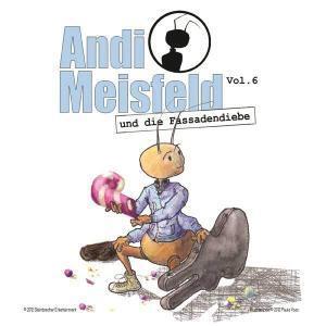 Andi Meisfeld - und die Fassadendiebe Hörspiel