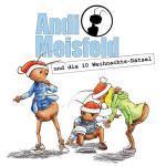 Andi Meisfeld - und die 10 Weihnachts-Rätsel Hörspiel