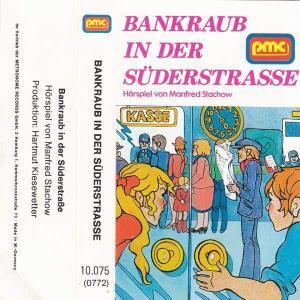 Bankraub in der Süderstrasse PMC Hörspiel