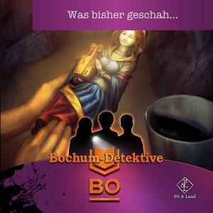 Bochum-Detektive - Was bisher geschah... Pit & Land Hörspiel