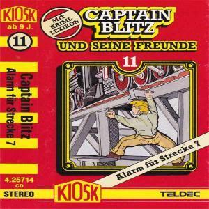 Captain Blitz und seine Freunde - Alarm für Strecke 7 Kiosk Hörspiel