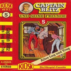 Captain Blitz und seine Freunde - Alles Lug und Trug Kiosk Hörspiel