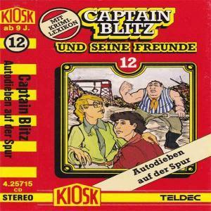 Captain Blitz und seine Freunde - Autodieben auf der Spur Kiosk Hörspiel
