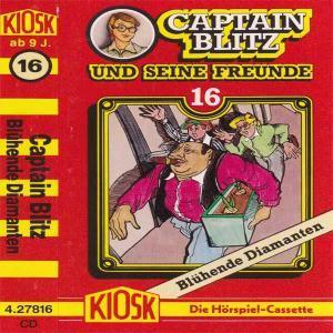 Captain Blitz und seine Freunde - Blühende Diamanten Kiosk Hörspiel
