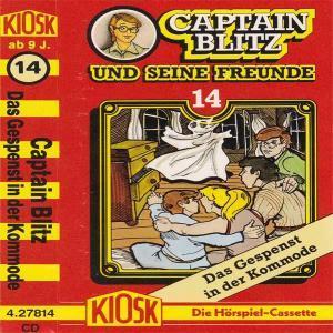 Captain Blitz und seine Freunde - Das Gespenst in der Kommode Kiosk Hörspiel