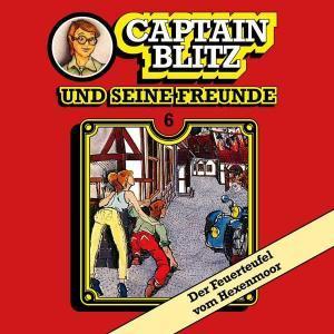 Captain Blitz und seine Freunde - Der Feuerteufel vom Hexenmoor All Ears Hörspiel