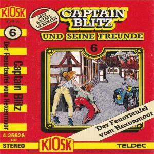 Captain Blitz und seine Freunde - Der Feuerteufel vom Hexenmoor Kiosk Hörspiel
