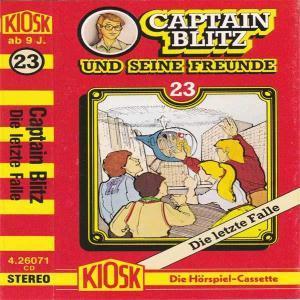 Captain Blitz und seine Freunde - Die letzte Falle Kiosk Hörspiel