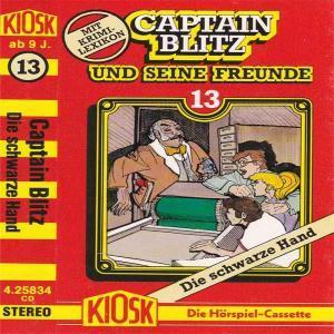 Captain Blitz und seine Freunde - Die schwarze Hand Kiosk Hörspiel