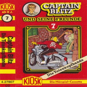 Captain Blitz und seine Freunde - Die Totenkopfbande Kiosk Hörspiel