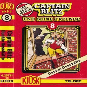 Captain Blitz und seine Freunde - Dunkle Geschäfte Kiosk Hörspiel