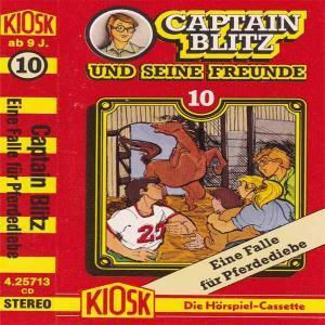 Captain Blitz und seine Freunde - Eine Falle für Pferdediebe Kiosk Hörspiel