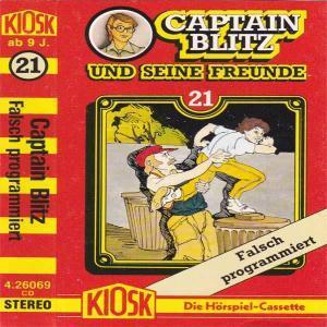 Captain Blitz und seine Freunde - Falsch programmiert Kiosk Hörspiel