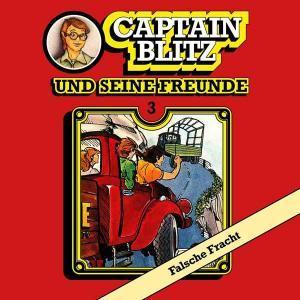 Captain Blitz und seine Freunde - Falsche Fracht All Ears Hörspiel