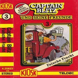 Captain Blitz und seine Freunde - Falsche Fracht Kiosk Hörspiel