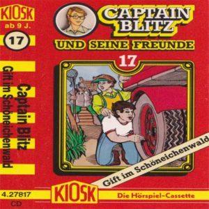 Captain Blitz und seine Freunde - Gift im Schöneichenwald Kiosk Hörspiel