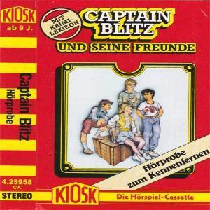 Captain Blitz und seine Freunde - Hörprobe zum Kennenlernen Kiosk Hörspiel