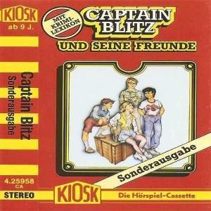 Captain Blitz und seine Freunde - Sonderausgabe Kiosk Hörspiel