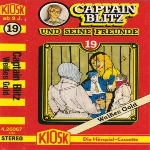 Captain Blitz und seine Freunde - Weißes Gold Kiosk Hörspiel