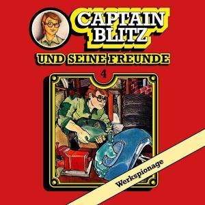Captain Blitz und seine Freunde - Werkspionage All Ears Hörspiel