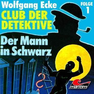 club der detektive der mann in schwarz hoerspiel maritim