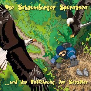 Die Schaumburger Spürnasen und die Entführung der Seeadler Hörspiel