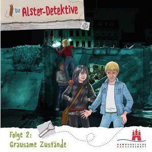 Die Alster-Detektive - Grausame Zustände