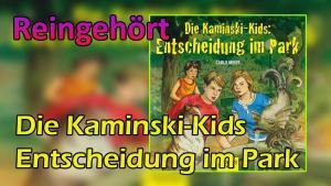 die kaminski kids entscheidung im park