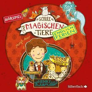 Die Schule der magischen Tiere: Endlich Ferien - Henry und Leander Silberfisch Hörspiel