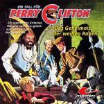 Ein Fall für Perry Clifton - Das Geheimnis der weißen Raben Maritim Hörspiel