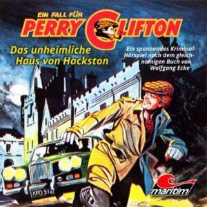 Ein Fall für Perry Clifton - Das unheimliche Haus von Hackston Maritim Hörspiel