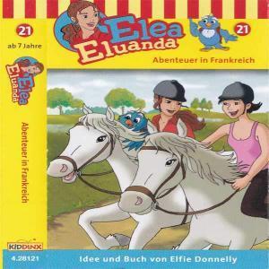 Elea Eluanda - Abenteuer in Frankreich Kiddinx MC Hörspiel