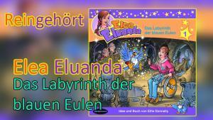 elea eluanda das labyrinth der blauen eulen hoerspiel zauberstern records
