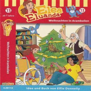 Elea Eluanda - Weihnachten in Arambolien Kiddinx MC Hörspiel