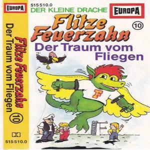Flitze Feuerzahn - Der Traum vom Fliegen Europa Hörspiel