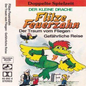 Flitze Feuerzahn - Der Traum vom Fliegen / Gefährliche Reise Marcato Hörspiel