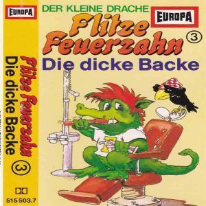 Flitze Feuerzahn - Die dicke Backe Europa Hörspiel