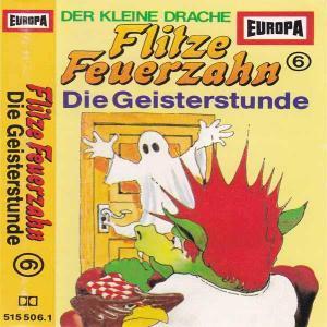 Flitze Feuerzahn - Die Geisterstunde Europa Hörspiel