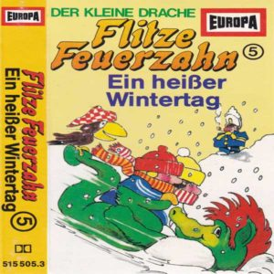 Flitze Feuerzahn - Ein heißer Wintertag Europa Hörspiel