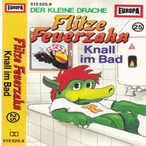 Flitze Feuerzahn - Knall im Bad Europa Hörspiel