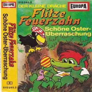 Flitze Feuerzahn - Schöne Osterüberraschung Europa Hörspiel