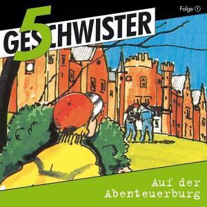 5 Geschwister - auf der Abenteuerburg Gerth Medien Hörspiel