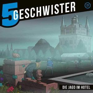 5 Geschwister - Die Jagd im Hotel Gerth Medien Hörspiel