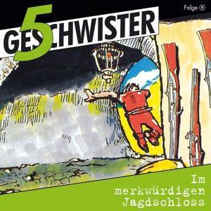 5 Geschwister - im merkwürdigen Jagdschloss Gerth Medien Hörspiel