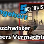 fuenf geschwister luthers vermaechtnis