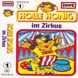 holle honig im zirkus europa hoerspiel